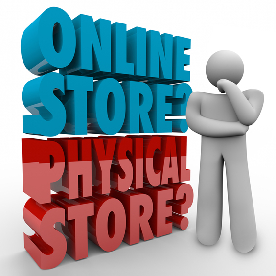 Online Store or Physical Store